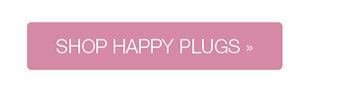 Shop Happy Plugs