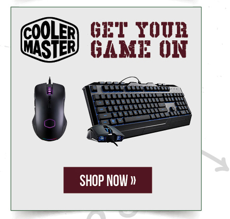 Cooler Master: Get your game on.  Shop now.